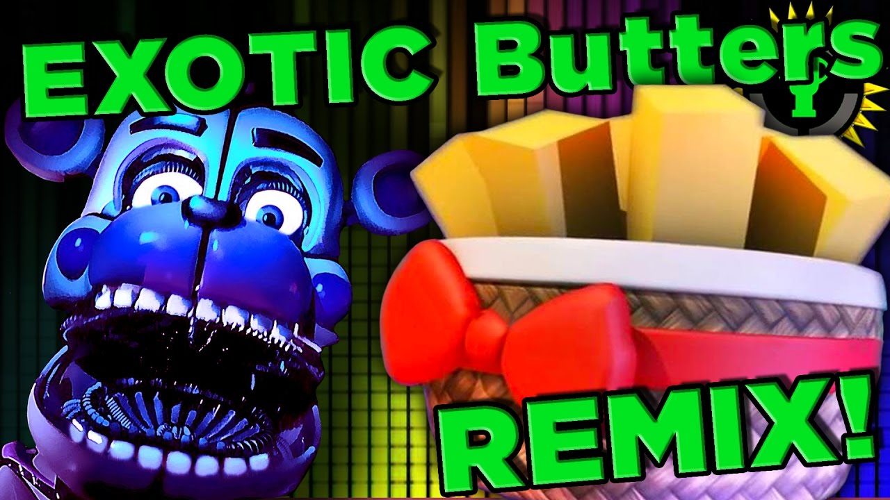 fnaf exotic butters margarine remix youtube