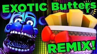 FNAF Exotic Butters (Margarine Remix)