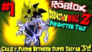 FUSIONES CRAZY ENTRE SUPER SAIYAN 3'S! Roblox: Dragon Ball Forgotten Tale - Episodio 1