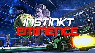 INSTINKT - EMINENCE (BEST GOALS, RESETS, DRIBBLES)