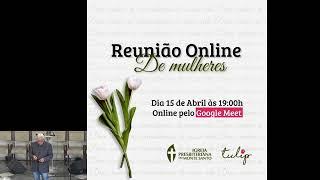#92 - Culto Online | Rev. Robson Ramalho