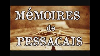 Mémoires de Pessacais - Documentaire 2017