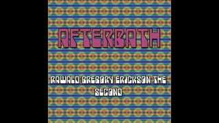 AFTERBATH - Rawnald Gregory Erickson the Second (Starfucker Cover) [DEMO]