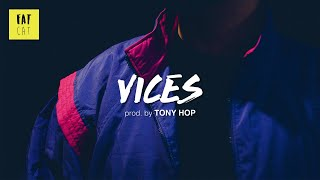(free) 90s Old School Boom Bap type beat x chill hip hop instrumental | ''Vices' prod. by TONY HOP