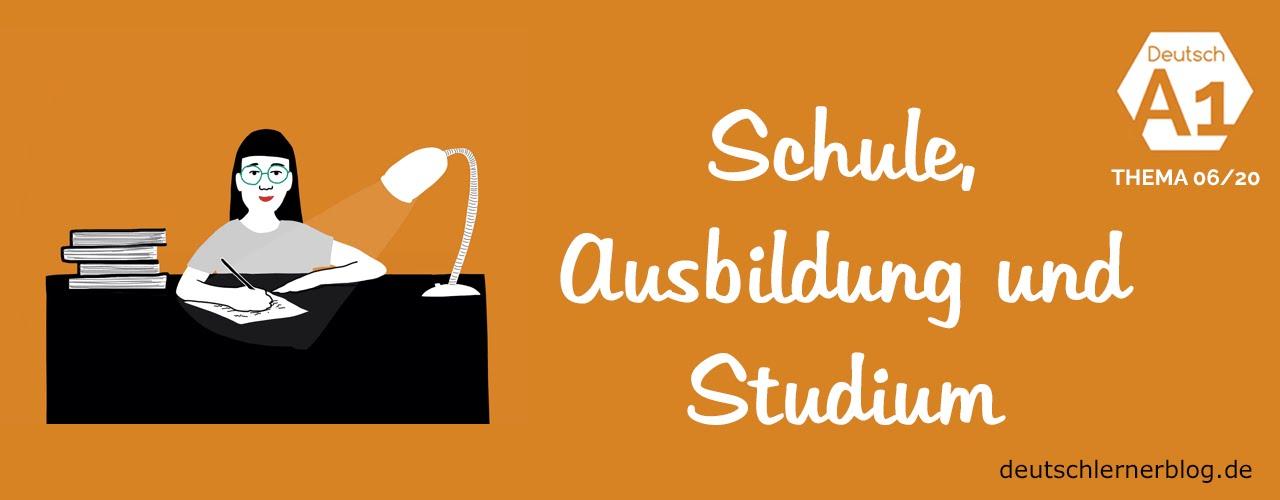 deutsch lernen deutschkurs a1 thema 06 20 schule ausbildung und studium youtube. Black Bedroom Furniture Sets. Home Design Ideas