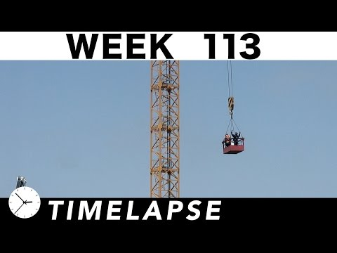 One-week construction time-lapse with 24 closeups/highlights: Week 113