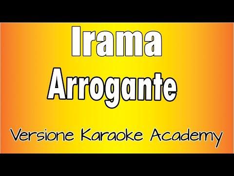 Karaoke Italiano  - Irama - Arrogante