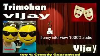 Trimohan$vijay interview (Allahabadi abusive audio)
