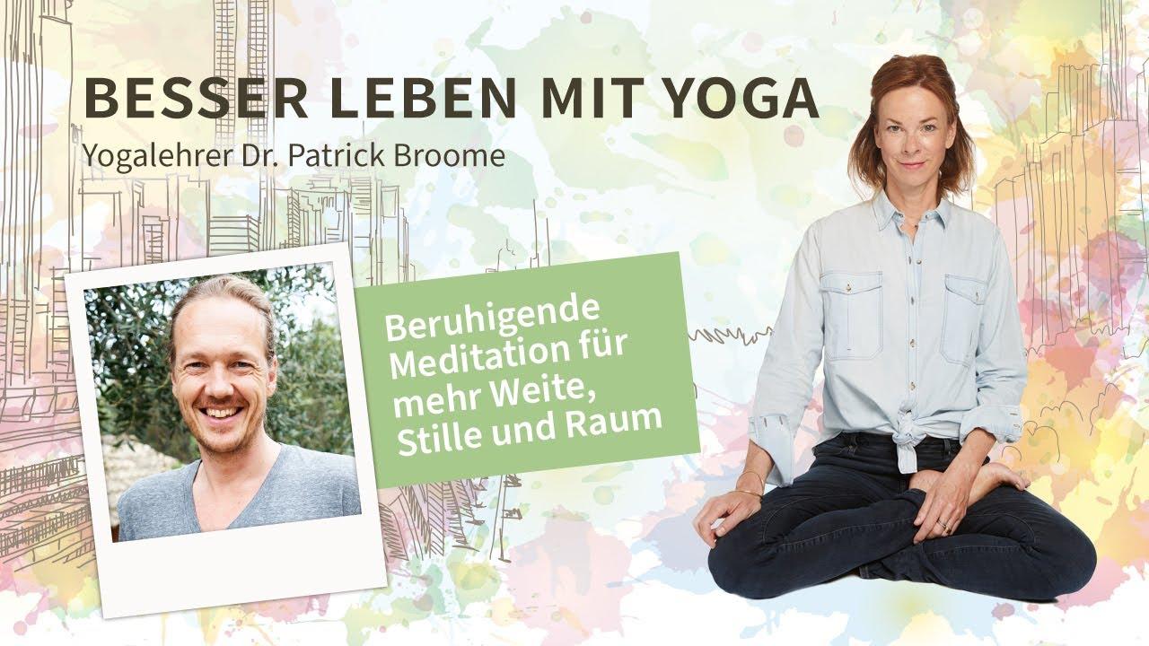 #58: Beruhigende Meditation für mehr Weite, Stille und Raum – mit Dr. Patrick Broome