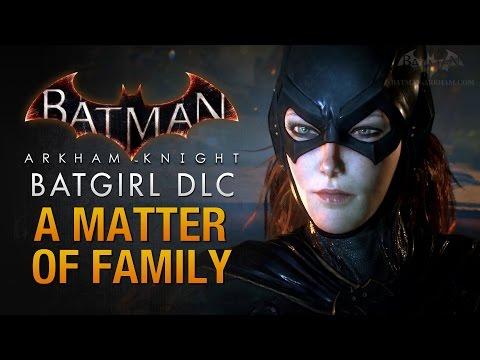 Batman Arkham Knight DLC Walkthrough Batgirl A Matter of Family