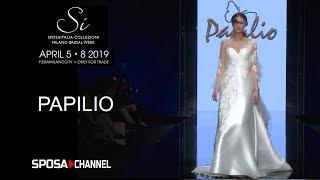 PAPILIO -  Abiti da sposa 2020  -  Fashion Show Sì Sposaitalia 2019