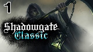 Shadowgate Classic Pt 1 - A Castle of Dangers