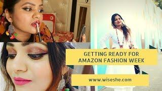 Getting Ready For Amazon Fashion Week2017 Week Day 1-Amazon beauty partner