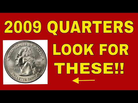 5 VALUABLE 2009 QUARTERS WORTH MONEY! 2009 QUARTERS TO LOOK FOR!