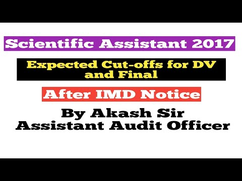 Scientific Assistant 2017  Expected Cut-offs for DV and Final  After IMD Notice