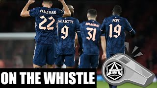 On the Whistle: Arsenal 41 Rapid Vienna  'Fans are back!'