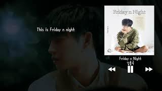 【韓中字】金龍國 김용국 JIN LONGGUO - Friday n Night