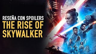 Star Wars The Rise of Skywalker ¿Es buena? l Reseña con spoilers
