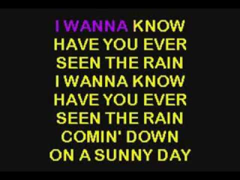 Have You Ever Seen The Rain   Credence   Karaoke   Lyrics