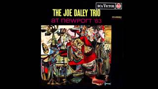 Dexterity   Joe Daley Trio at Newport 1963