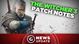 Witcher 3 Patch Covers Enemies and Gwent Cards - GS News Update