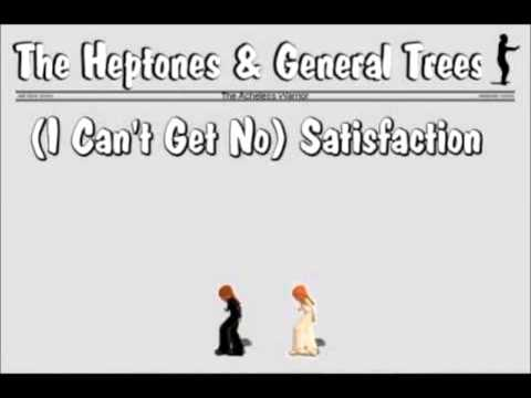 (I Can`t Get No) Satisfaction - The Heptones Feat. General Trees