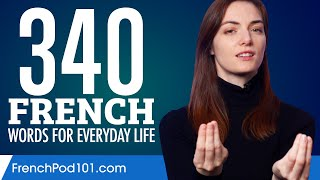 340 French Words for Everyday Life - Basic Vocabulary #17