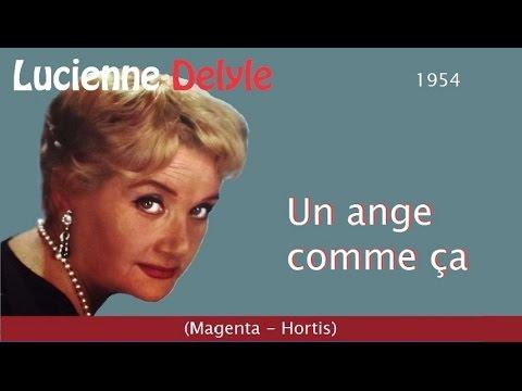 Un ange comme ça - Lucienne Delyle