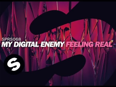 My Digital Enemy - Feeling Real (OUT NOW)