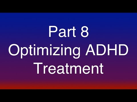 Part 8 of 15 - Optimizing ADHD Treatment - The Impact of Com