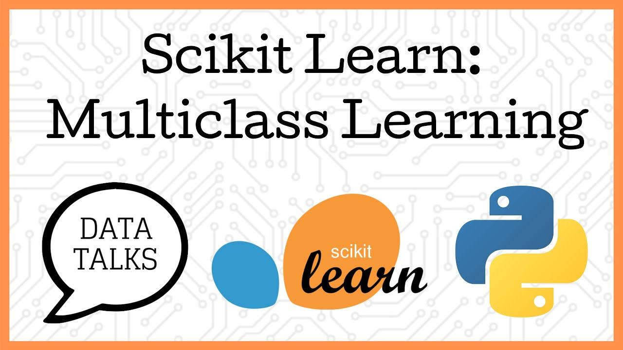 Scikit Learn Multiclass Learning