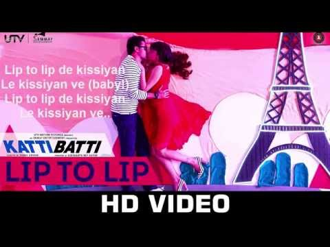 Lip To Lip De Kissiyan Katti Batti Song Full Lyrics | Imran Khan | Kangana Ranaut