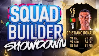 FIFA 19 SQUAD BUILDER SHOWDOWN!!! INFORM CRISTIANO RONALDO!!! 95 Rated CR7 SBSD