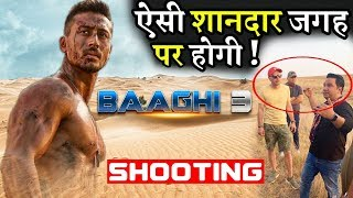 "Baaghi 3 Shooting on Desert Location ""Leaked"" Ahmed Khan and Tiger Shroff"