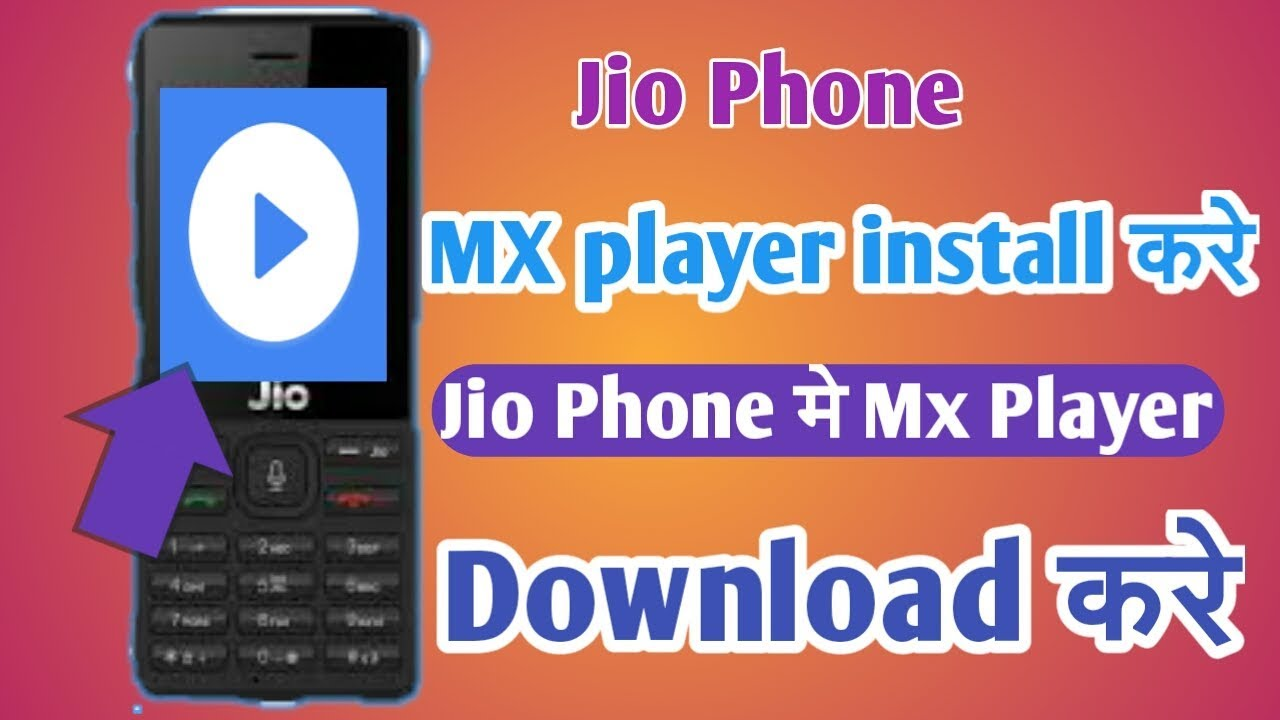 mx player app free download for jio phone
