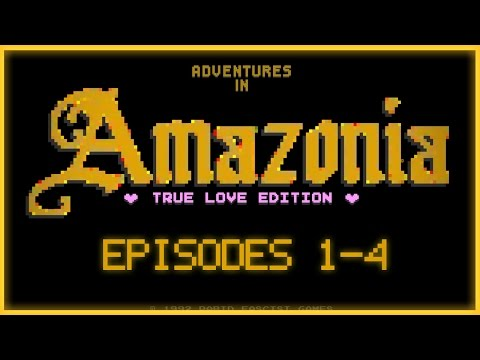 AMAZONIA Episodes 1-4: True Love Edition