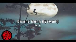 BISANE WONG NYAWANG - Full Bass (Video Lirik)