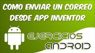 Enviar un correo | App Inventor