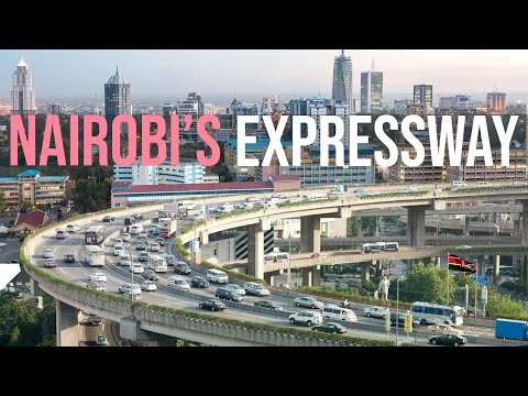 How the $600M Nairobi Expressway is changing Kenya's capital