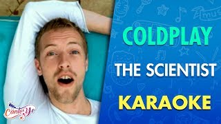 Coldplay - The Scientist (Karaoke) | CantoYo