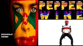 [NEW SPICEMAS 2014] Mr Killa - Pepper Wine - Grenada Soca 2014