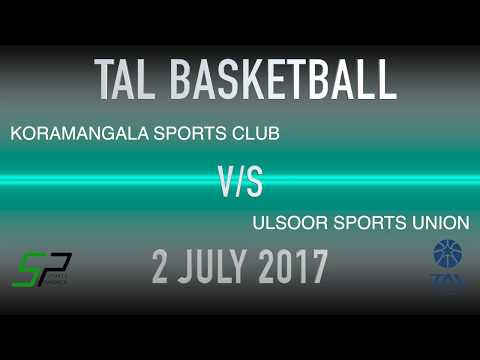 Koramangala Sports Club v Ulsoor Sports Union (TAL Basketball Season 1)