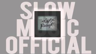 Daft Punk - Robot Rock (Slow Edition)