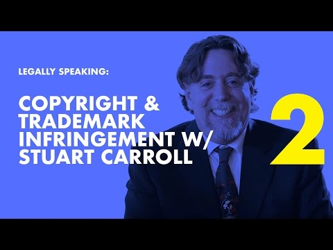Legally Speaking | Copyright & Trademark Infringement Attorney Stuart Carroll on Facebook Live PT 2