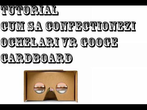 Tutorial Cum sa iti faci ochelari 3D VR Google Cardboard
