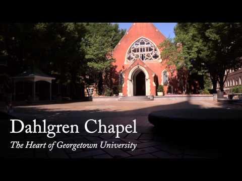 Dahlgren Chapel: The Heart of Georgetown University