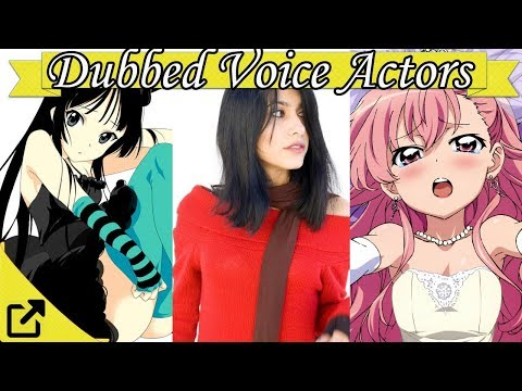 Top 25 Anime Dubbed Voice Actors