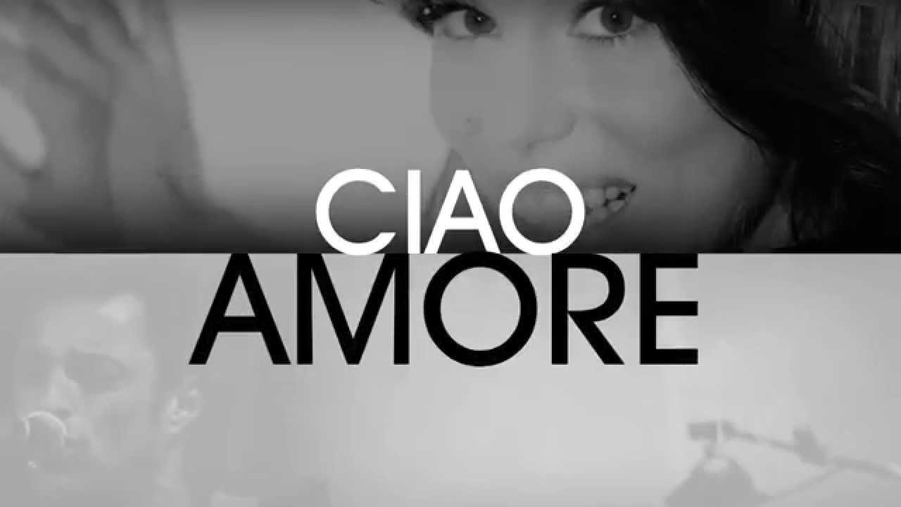 Bianca atzei alex britti ciao amore ciao lyric video for Ciao youtube