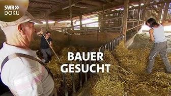 Bauer gesucht - Wer übernimmt den Kunkelhof | SWR Doku