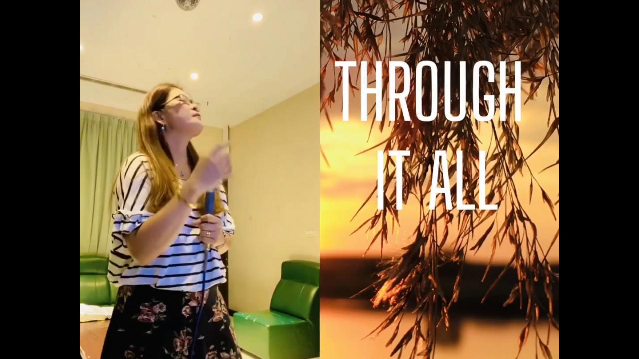 Through it all-HillSong (cover)with lyrics by Mavic Tai